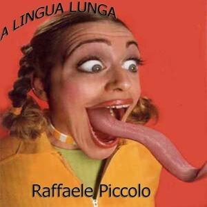 Lingualunga - RAFFAELE PICCOLO